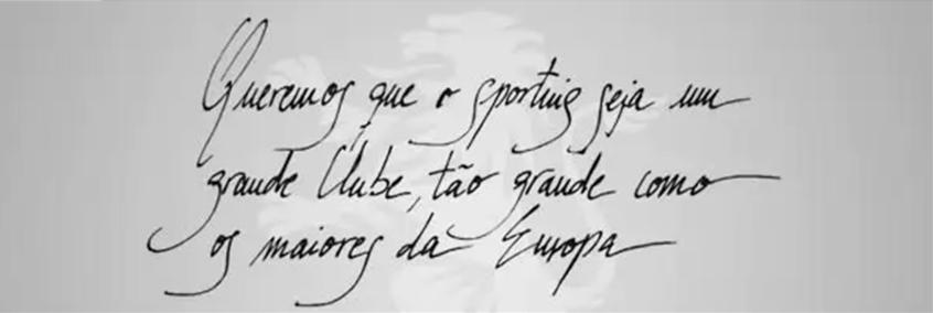 Lema da fundação do Sporting Clube de Portugal Fonte: Sporting.pt