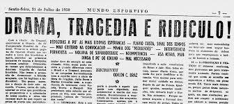 """A primeira página do jornal """"Mundo Esportivo"""", aquando da derrota em 1950 Fonte: impedimento.org"""